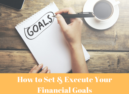 How to Set Your Financial Goals