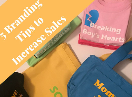 5 Branding Tips to Increase Your Sales