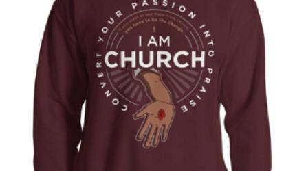 I Am Church Sweatshirt