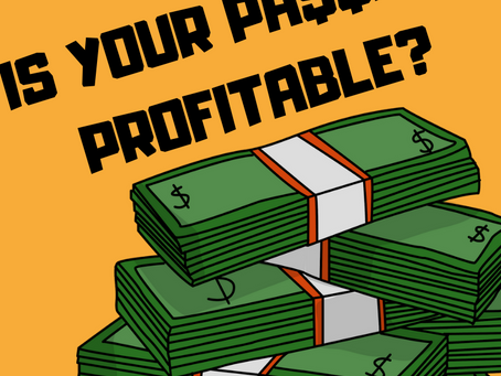 Is Your Passion Profitable