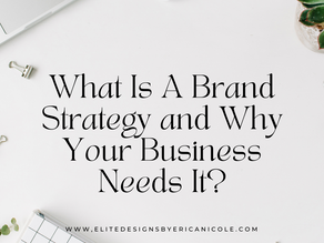 How Having A Brand Strategy Can Help Your Business.