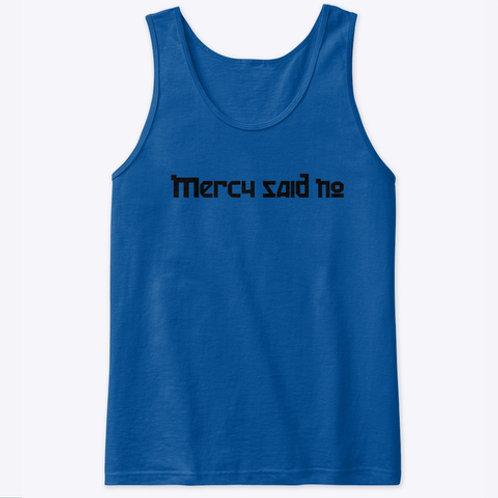 Mercy Said No Tank Top