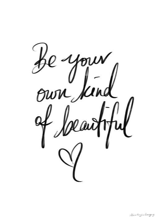 Your Own Kind of Beautiful