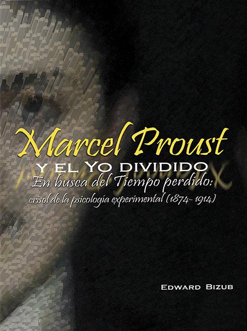Marcel Proust y el Yo dividido