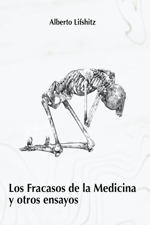 Los fracasos de la medicina y otros ensayos