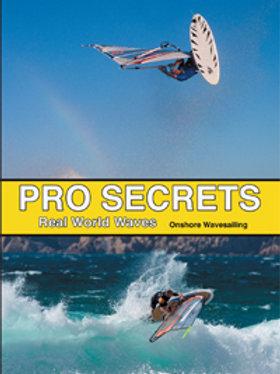 Pro Secrets - Real World Waves