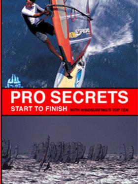 Pro Secrets - Start to Finish