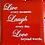 Thumbnail: Live Laugh Love