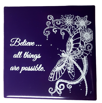Believe All Things Are Possible