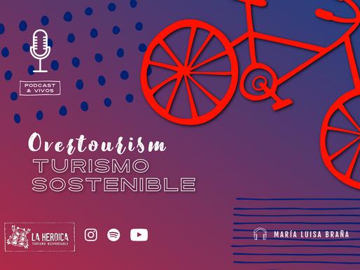 Overtourism o Turismo Sostenible
