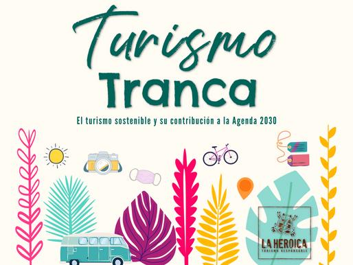 Campaña Turismo Tranca. El Turismo Slow y su contribución a la Agenda 2030