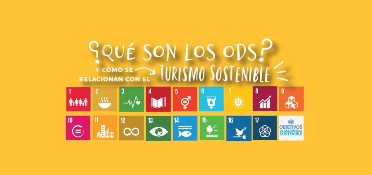 Què son los ODS y cómo se relacionan con el Turismo Sostenible?.JPG