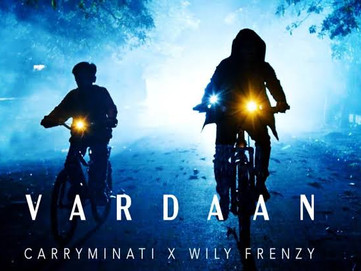 VARDAAN - CARRYMINATI X Willy Frenzy , Review Lyrics & More
