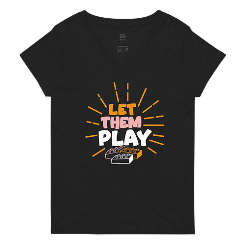 Let Them Play - Women's recycled v-neck t-shirt