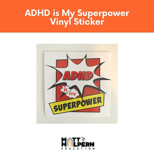 ADHD is My Super Power Vinyl Sticker