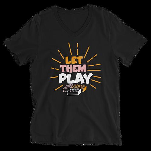 Let Them Play Short Sleeve Unisex V-Neck T-Shirt