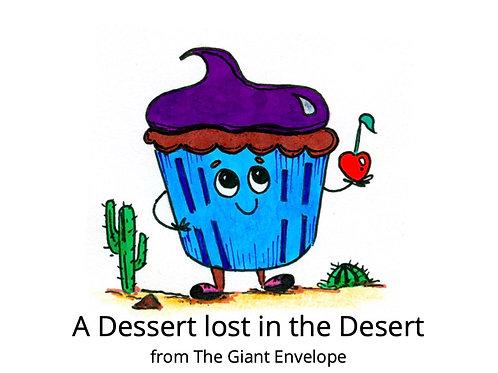 A Dessert lost in gate Desert - Deluxe Story