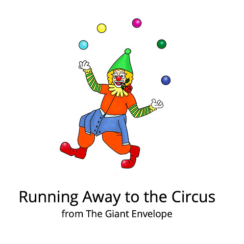 Running Away to the Circus - Deluxe Story
