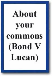 About Your Commons (Bond V Lucan)