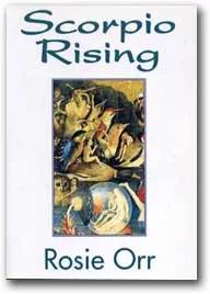 Scorpio Rising - Rosie Orr