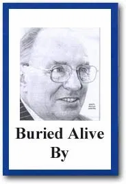 Buried Alive By