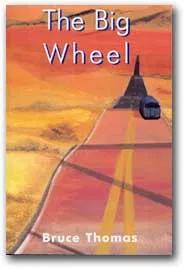 The Big Wheel - Bruce Thomas