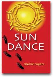 Sun Dance - Charlie Rogers