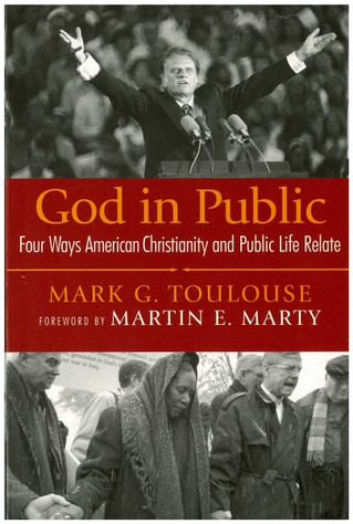 God in Public: Four Ways American Christianity and Public Life Relate