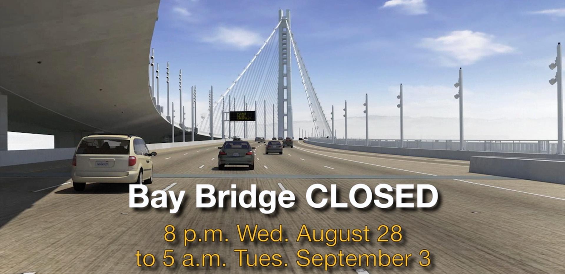 Bay Bridge Closure TV PSA