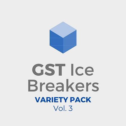 GST Ice Breakers - Variety Pack Vol. 3