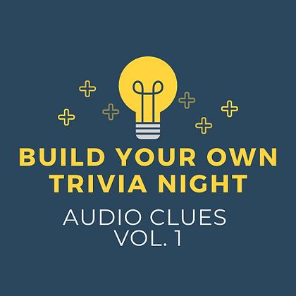 BYO Trivia Night - Audio Clues Vol. 1