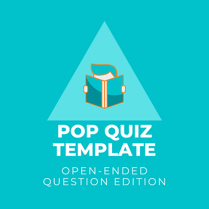 Pop Quiz Template - Open-Ended Edition