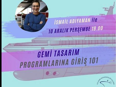 GEMİ TASARIM PROGRAMLARINA GİRİŞ 101 KURSUMUZ