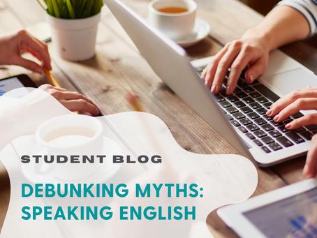Debunking Myths: Speaking English
