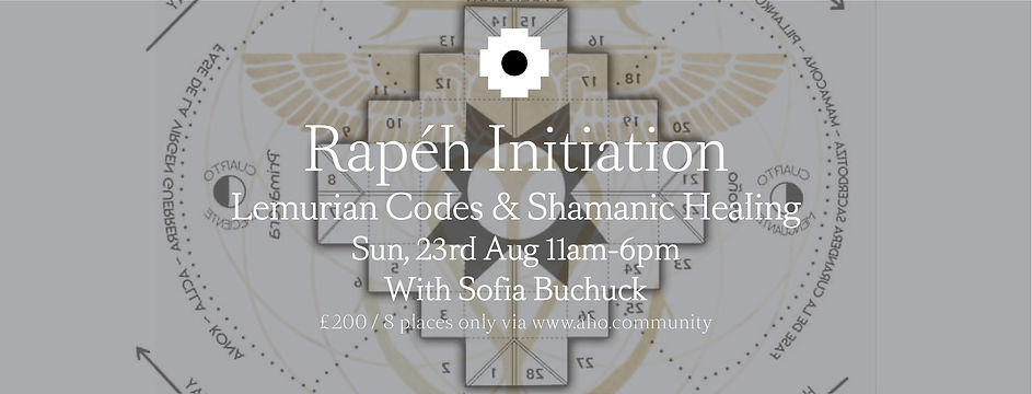 Rapeh Initiation, Sun 23rd Aug. 11am-6pm