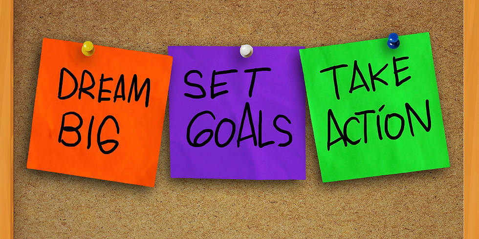 Goal Setting - How to Turn Your Vision into Action