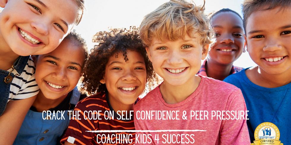 Crack the Code on Self-Confidence & Peer Pressure