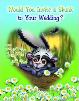 Would You Invite a Skunk to Your Wedding? (Pate)