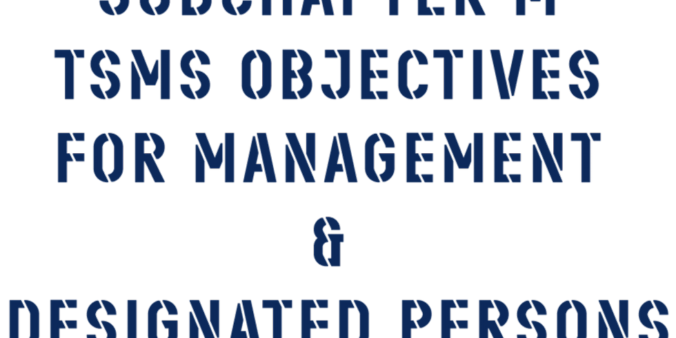 Subchapter M TSMS Objectives for Management and Designated Persons (1)