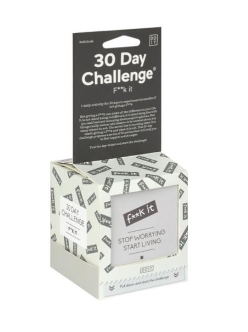 Doiy 30 Day Challenge - F**K It