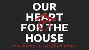 Our Heart for the house - 1280x720.jpg