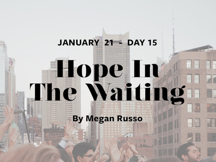 DAY 15: Hope In The Waiting