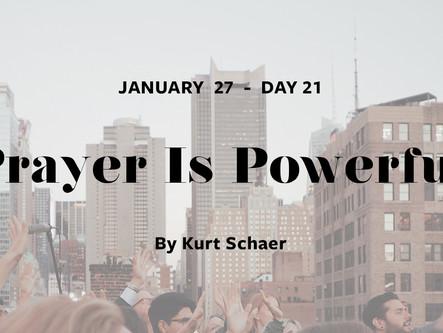 DAY 21: Prayer Is Powerful
