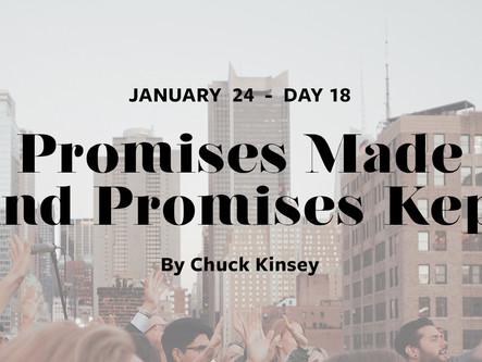 DAY 18: Promises Made & Promises Kept