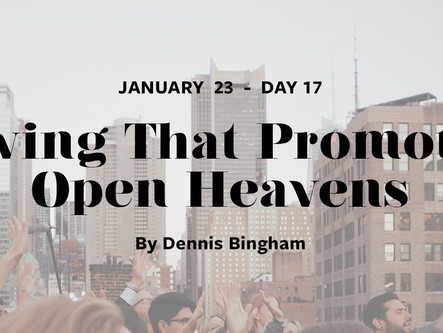 DAY 17: Giving That Promotes Open Heavens