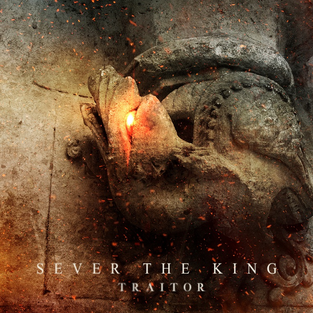 Sever The King - Traitor