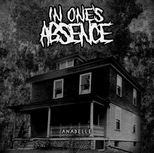 In One's Absence - Anabelle
