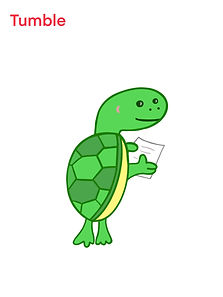 Image of Tumble the Turtle with text below that says Hi! I'm Tumble! I am funny, assertive and friendly.
