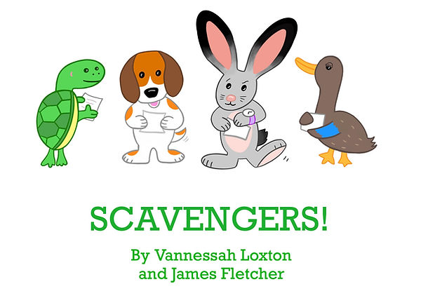 Tumble the Turtle, Maxie the Dog, Scout the Rabbit and Webster the Duck are shown above the text Scavengers! by Vanessah Loxton and James Fletcher