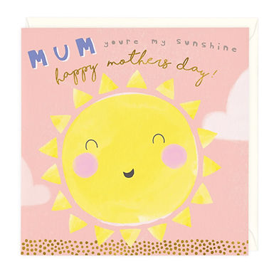 You're My Sunshine Mother's Day Card